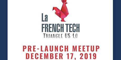 LA FRENCH TECH TRIANGLE 1.0 - PRELAUNCH MEETUP tickets