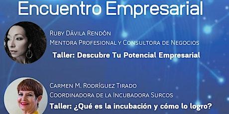 Encuentro Empresarial, Ponce tickets