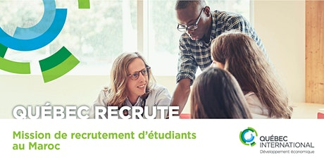 Mission de recrutement d'étudiants au Maroc billets