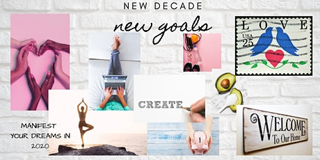 Create your VISION: 2020 Goals and Vision Board Workshop tickets