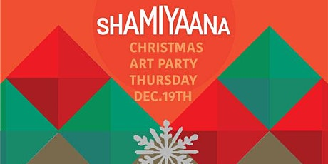 Shamiyaana's Christmas Art Party tickets