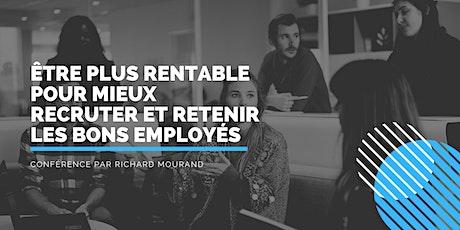 Être plus rentable pour mieux recruter et retenir les bons employés billets