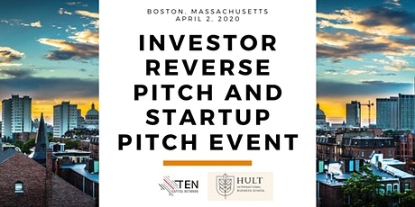 Boston: TEN Capital Investor Reverse Pitch and Startup Pitch tickets