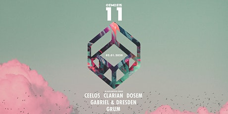 Ozmozis presents ELEVEN with Clarian, Dosem, Gabriel & Dresden, Grum tickets