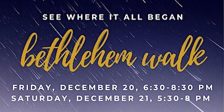 Bethlehem Walk tickets