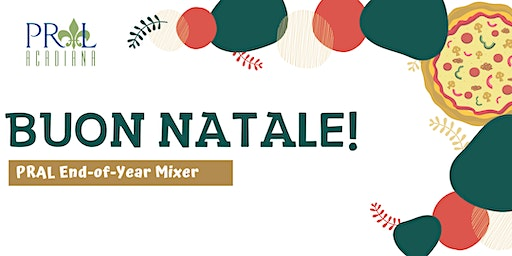 PRAL End-of-Year Mixer - Buon Natale!