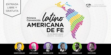 1ª CONVENCIÓN LATINOAMERICANA DE FE - BOGOTA, COLOMBIA 2020 entradas