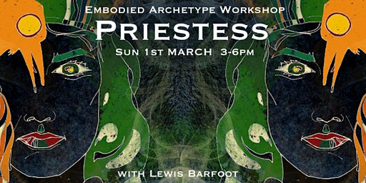 Embodied Archetype Workshop - PRIESTESS