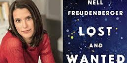 Pop-Up Book Group with Nell Freudenberger: LOST AND WANTED