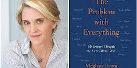 Pop-Up Book Group with Meghan Daum: THE PROBLEM WITH EVERYTHING tickets