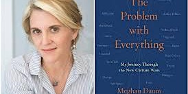 Pop-Up Book Group with Meghan Daum: THE PROBLEM WITH EVERYTHING
