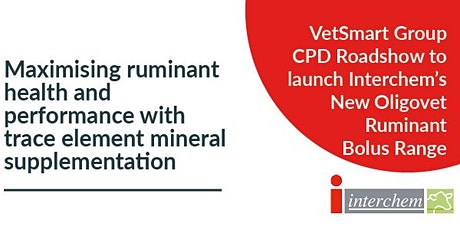 Vet Smart CPD: Maximising ruminant health & performance with trace elements  tickets