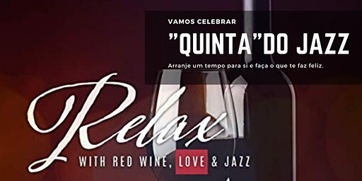 """12/12 (quinta-feira) """"Quinta do Jazz"""" no Wine Bar do CW&Co"""