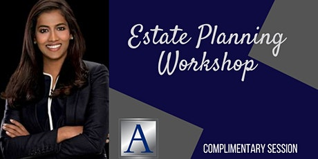 Complimentary Estate Planning Workshop tickets