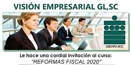 Reformas Fiscal 2020 entradas