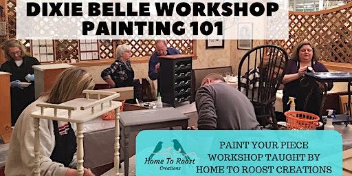 Painting 101 Workshop with Dixie Belle Chalk Mineral Paint- Memphis