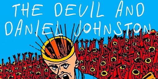 The Devil and Daniel Johnston: Documentary Screening