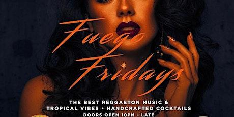 """Casa De Reggaeton Presents: """"Fuego Fridays"""" tickets"""