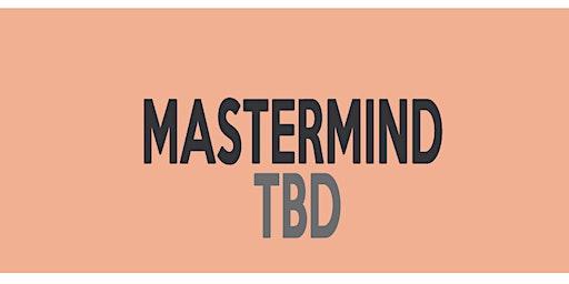 (FEB) Real Estate Investing Mastermind - TBD