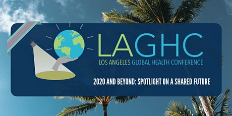 2020 Los Angeles Global Health Conference (LAGHC) tickets