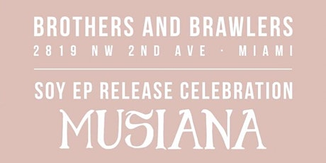 SOY EP RELEASE CELEBRATION by MUSIANA tickets