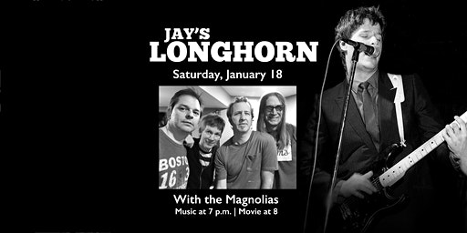 Jay's Longhorn with opening music by The Magnolias