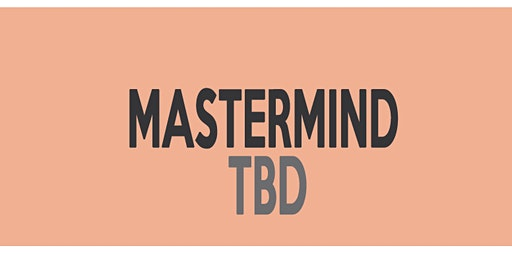 (APR) Real Estate Investing Mastermind - TBD