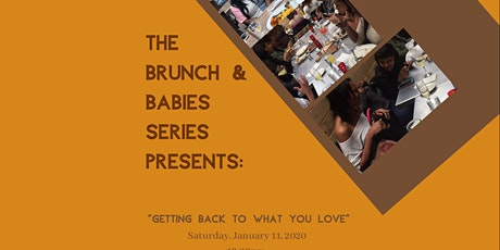 2020 Brunch: Getting Back to What You Love tickets