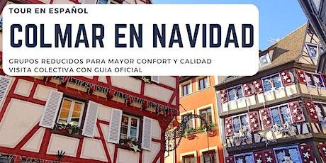 """Tour de Colmar en español """"La Magia de la Navidad"""" billets"""