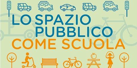 Lo spazio pubblico come scuola tickets