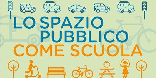 Lo spazio pubblico come scuola