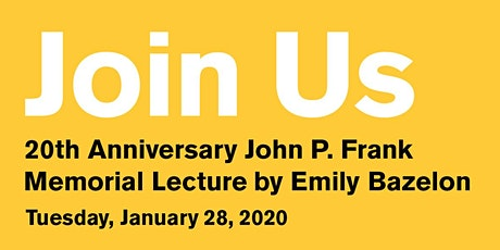 20th Anniversary of the John P. Frank Memorial Lecture tickets