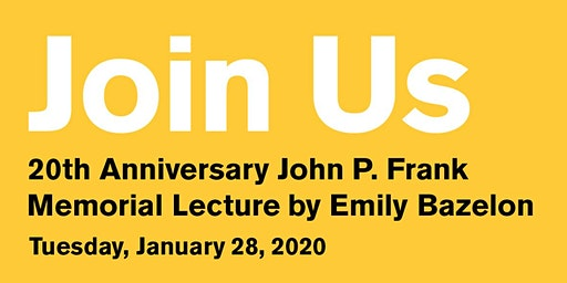 20th Anniversary of the John P. Frank Memorial Lecture