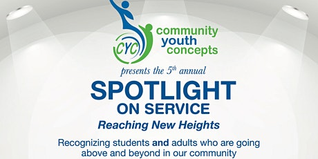 Community Youth Concepts 6th Annual Spotlight on Service Event  tickets
