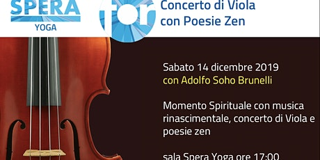 Momento Spirituale con Concerto di Viola e Poesie Zen - SPECIAL EVENT biglietti
