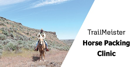 TrailMeister - Horse Packing Clinic tickets