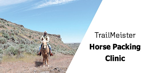 TrailMeister - Horse Packing Clinic