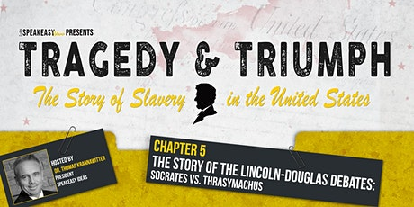 Tragedy & Triumph: The Story of Slavery in The United States - Chapter 5 tickets