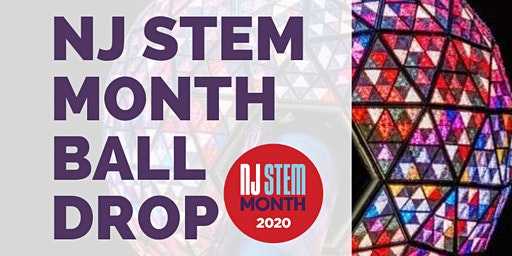 NJ STEM Month Ball Drop