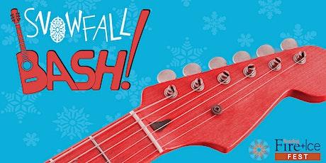 SnowFall Bash | Fire + Ice Fest  Musical Celebration tickets
