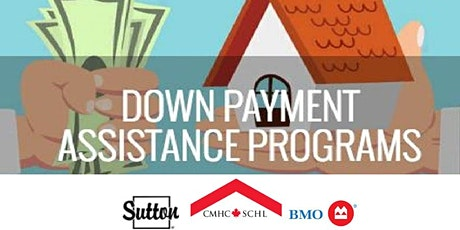 Down Payment Assistance Programs - Own a Home Now tickets