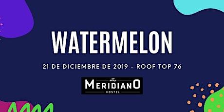 Watermelon 3ra edición entradas