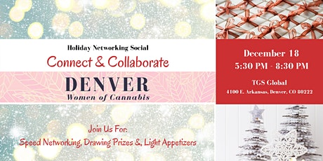 Denver Women of Cannabis - December Networking Event & Holiday Party tickets