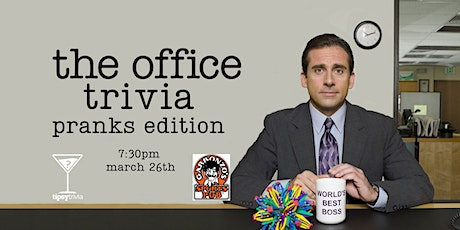 The Office Trivia - March 26, 7:30pm - Garbonzo's tickets
