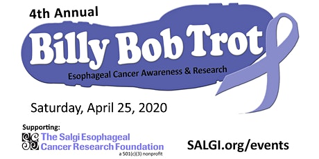 4th Annual Billy Bob Trot- Esophageal Cancer Awareness & Research tickets