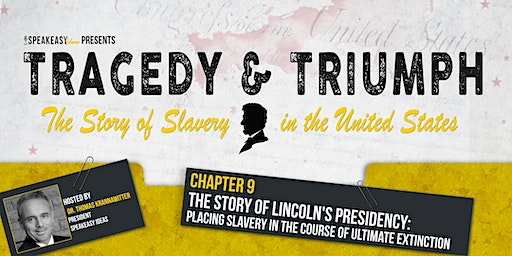 Tragedy & Triumph: The Story of Slavery in The United States - Chapter 9
