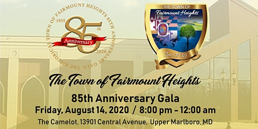The Town of Fairmount Heights 85th Anniversary Gala