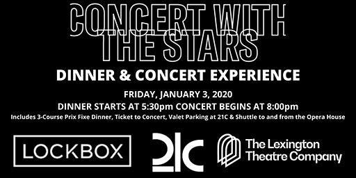 CONCERT WITH THE STARS Dinner Experience with The Lex & Lockbox at 21c