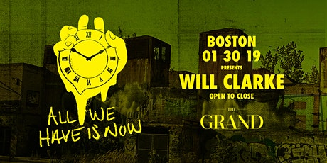 Will Clarke | The Grand Boston 1.30.20 tickets