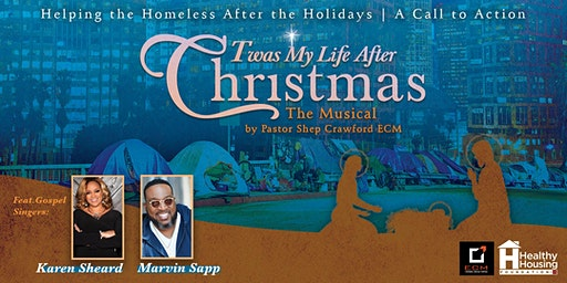 Twas My Life After Christmas: A Musical by Pastor Shep Crawford ECM